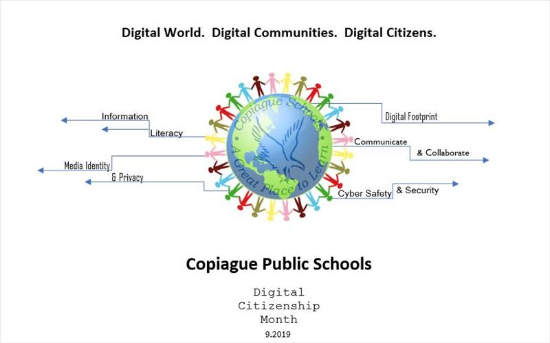Digital World. Digital Communities. Digital Citizens.  Copiague Public Schools Digital Citizenship Month.